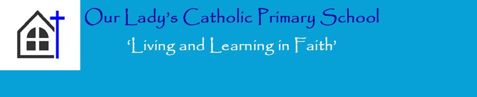 Our Lady's Catholic Primary School